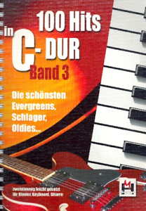 100-Hits-in-C-Dur-Band-3-leicht-gesetzt-fuer-Keyboard-Klavier-Gitarre