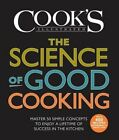 The Science of Good Cooking: Master 50 Simple Concepts to Enjoy a Lifetime of Success in the Kitchen by America's Test Kitchen (Hardback, 2012)