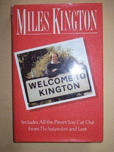 Welcome to Kington-Miles Kington