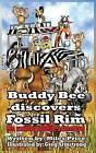 Buddy Bee Discovers Fossil Rim by Miles F Price (Hardback, 2014)