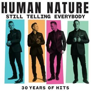 Human-Nature-Still-Telling-Everybody-30-Years-of-Hits-2-CD-NEW
