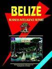 Belize Business Intelligence Report by International Business Publications, USA (Paperback / softback, 2005)