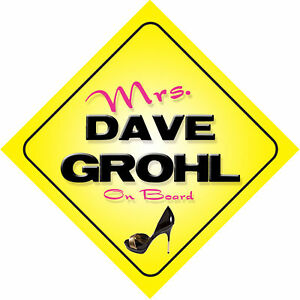 Mrs-Dave-Grohl-On-Board-Novelty-Car-Sign