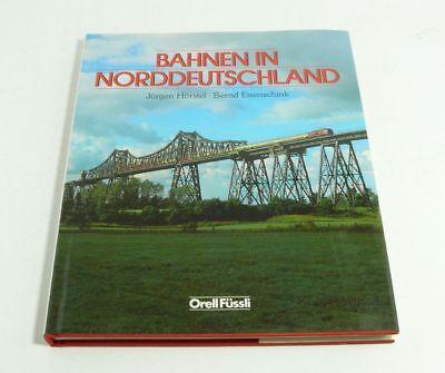 Buch Bahnen In Norddeutschland Jürgen Hörstel Bernd Eisenschink Elegante Vorm