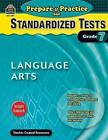 Prepare & Practice for Standardized Tests, Grade 7  : Language Arts by Julia McMeans (Paperback / softback, 2009)