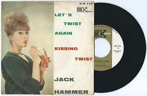 "7"" JACK HAMMER Let's twist again (Karim 62 ITALY) r&b rock'n'roll unique cvr VG+"