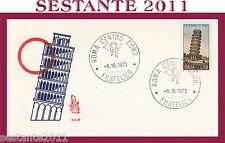 ITALIA FDC ROMA 1973 TORRE DI PISA ANNULLO PISA G440