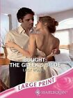 Bought: The Greek's Bride by Lucy Monroe (Paperback, 2007)