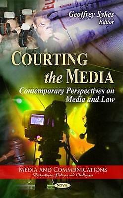 Courting the Media. Contemporary Perspectives on Media & Law (Hardback book, 201