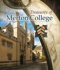 Treasures of Merton College by Dr. Steven Gunn (Hardback, 2013)