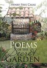 Poems of the Secret Garden: Poemas del Jardin Secreto by Henry Frye Casas (Hardback, 2011)