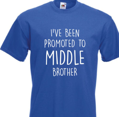 Kids Childrens Funny 10 Colours I'VE BEEN PROMOTED TO MIDDLE BROTHER T-Shirt