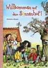 Sonnenhof 01. Willkommen auf dem Sonnenhof! von Annette Moser (2014, Gebundene Ausgabe)