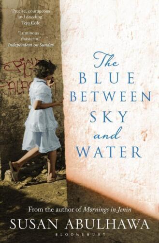 1 von 1 - The Blue Between Sky and Water von Susan Abulhawa (2016, Taschenbuch)
