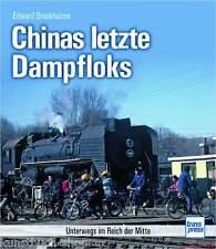Fachbuch Chinas letzte Dampfloks, informative Einblicke mit vielen Bildern, NEU
