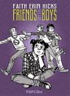 Friends with Boys von Faith Erin Hicks (2016, Gebundene Ausgabe)