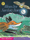 When the Sun Goes Down by Brita Granstrom, Mick Manning (Paperback, 2003)
