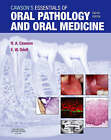 Cawson's Essentials of Oral Pathology and Oral Medicine by Edward W. Odell, Roderick A. Cawson (Paperback, 2008)
