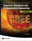 Chemical, Biological and Environmental Engineering: Proceedings of the International Conference on CBEE 2009 by World Scientific Publishing Co Pte Ltd (Hardback, 2009)