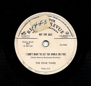 The-FOUR-TUNES-1952-RCA-Victor-20-4968-I-Don-039-t-Want-To-Set-the-World-On-Fire