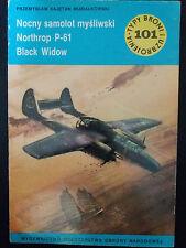 Buch/Book:Typy Broni i Uzbrojenia 101/1985 Nocny samolot mysliwski Northrop P-61