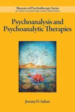 Psychoanalysis and Psychoanalytic Therapies by Jeremy D. Safran (2012,...