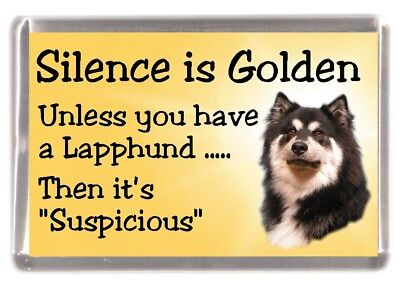 "Finnish Lapphund Dog Fridge Magnet /""Silence is Golden unless you../"" by Starprint"