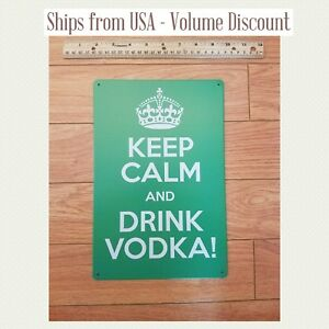Details about KCCO Sign Keep Calm and Drink Vokda Sign Keep Calm & Drink  Vodka Gift Chive Art