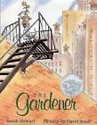 The Gardener by Sarah Stewart (Paperback / softback)