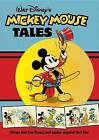 Walt Disney's Mickey Mouse Tales: Classic Stories by Walt Disney (Hardback, 2013)