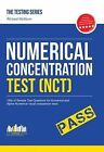 Numerical Concentration Test (NCT): Sample Test Questions for Train Drivers and Recruitment Processes to Help Improve Concentration and Working Under Pressure by Richard McMunn (Paperback, 2015)