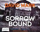 Sorrow Bound by David Mark (CD-Audio, 2014)