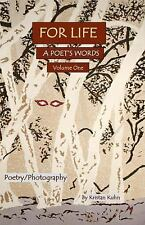For Life a Poet's Words Volume Two by Kristan Kuhn (2016, Paperback)