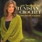 Get Hooked on Tunisian Crochet von Sheryl Thies (2011, Taschenbuch)