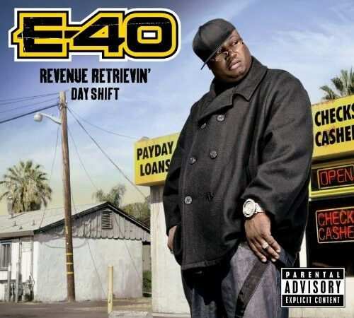 1 of 1 - E-40 - Revenue Retrievin: Day Shift [New CD] Explicit