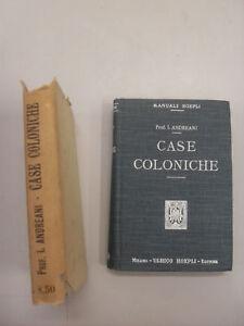 ANDREANI CASE COLONICHE MANUALI HOEPLI 1919