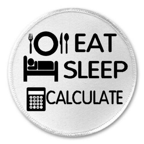"3/"" Sew Eat Sleep Calculate Iron On Patch Accountant Accounting Math Humor"