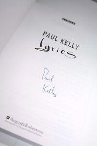 PAUL-KELLY-Lyrics-039-93-AUTOGRAPHED-Book-of-Songs-Australian-Music-History-SIGNED