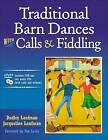 Traditional Barn Dances with Calls and Fiddling by Dudley Laufman, Jacqueline Laufman (Mixed media product, 2009)