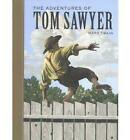 The Adventures of Tom Sawyer by Mark Twain (Hardback, 2004)