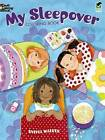 My Sleepover Coloring Book by Sylvia Walker (Paperback, 2010)