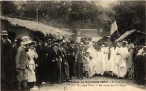CPA-Exposition-de-Toulouse-1908-Village-Noir-Arrivee-du-Cortege-612014