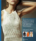 Dressmaker's Handbook of Couture Sewing Techniques by Lynda Maynard (Paperback, 2010)