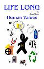 Life Long Human Values by James Morgia (Paperback, 2001)