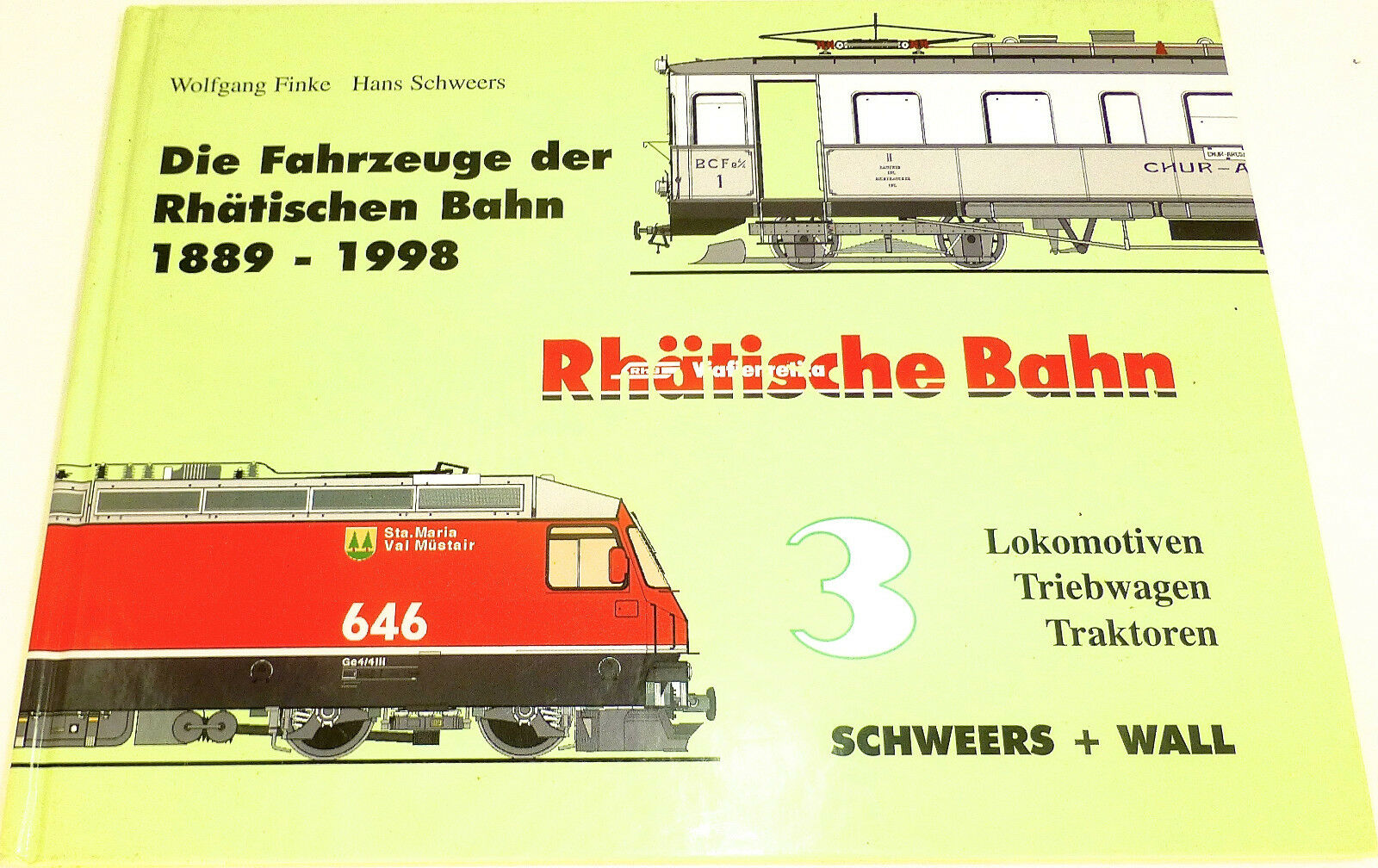 Veicoli rhätischen ferroviario 1889-1998 locomotive trainante carrello Schweers Wall hc4 Å