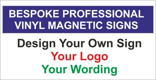Magnetic Signs Strongest Vehicle Grade Available 2 qty x 61cm x 40cm