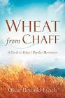 Wheat from Chaff by Oscar Reynold-Lynch (Paperback / softback, 2004)
