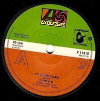 "BONEY M I'm Born Again 7"" Single Vinyl Record 45rpm Atlantic 1979"
