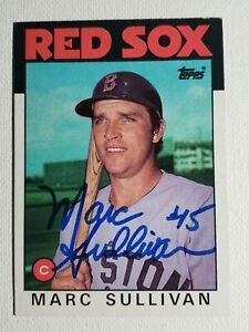 1986 Topps Marc Sullivan Autograph Red Sox Card Signed, Auto #529