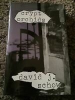 Crypt Orchids David J. Schow 1st Ed 500 Copy Signed/limited Hc Subterranean Fine
